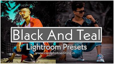 Lightroom Black and teal Presets Free download