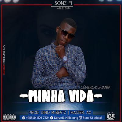Sonz FJ feat. Best Kings - Minha Vida (2019) | Download Mp3