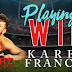 Playing to Win by Karen Frances