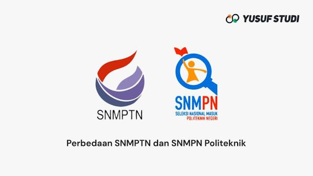 Perbedaan SNMPTN dan SNMPN