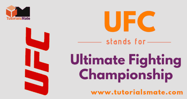 UFC Full Form