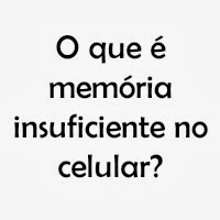 memória insuficiente celular