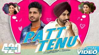 Patt Tenu Lyrics | Premjeet Dhillon | Jay K