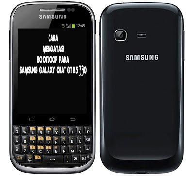 Cara Mengatasi Bootloop Pada Samsung Galaxy Chat GT-B5330