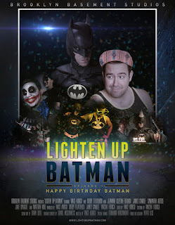 LIGHTEN UP BATMAN - EPISODE 1: HAPPY BIRTHDAY BATMAN