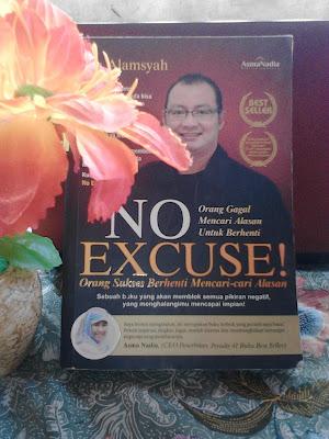 No Excuse! Buku Motivasi Terkeren yang Pernah Saya baca