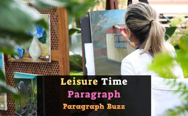 Leisure Time Paragraph
