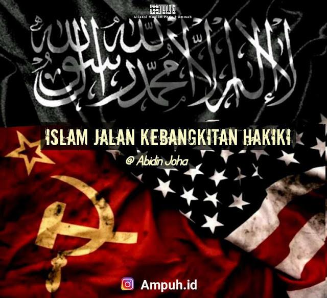 Islam Jalan Kebangkitan Hakiki