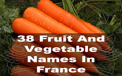 38 fruit and vegetable names in france