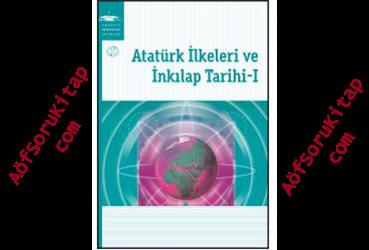 Aöf, Aöf İlahiyat, Aöf Soru, Aöf Kitap, Aöf Destek, Atatürk İlkeleri ve İnkılap Tarihi 1, Aöf Atatürk İlkeleri ve İnkılap Tarihi 1 dersi, Atatürk İlkeleri ve İnkılap Tarihi 1 PDF indir, Atatürk İlkeleri ve İnkılap Tarihi 1 ders kitabı indir, Açık Öğretim Atatürk İlkeleri ve İnkılap Tarihi 1 dersi, Aöf Atatürk İlkeleri ve İnkılap Tarihi 1 çalışma kitabı, Açık Öğretim Ders Kitapları PDF indir, Atatürk İlkeleri ve İnkılap Tarihi 1 indir,