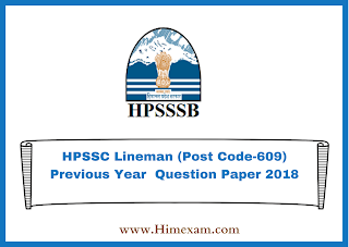 HPSSC Lineman (Post Code-609) Previous Year  Question Paper 2018