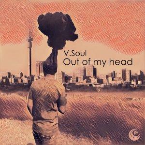 V.Soul – Out of My Head (Original Mix)