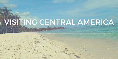 travelsandmore - Visiting Central America Series