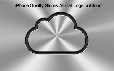 iPhone Quietly Stores All Call Logs to iCloud