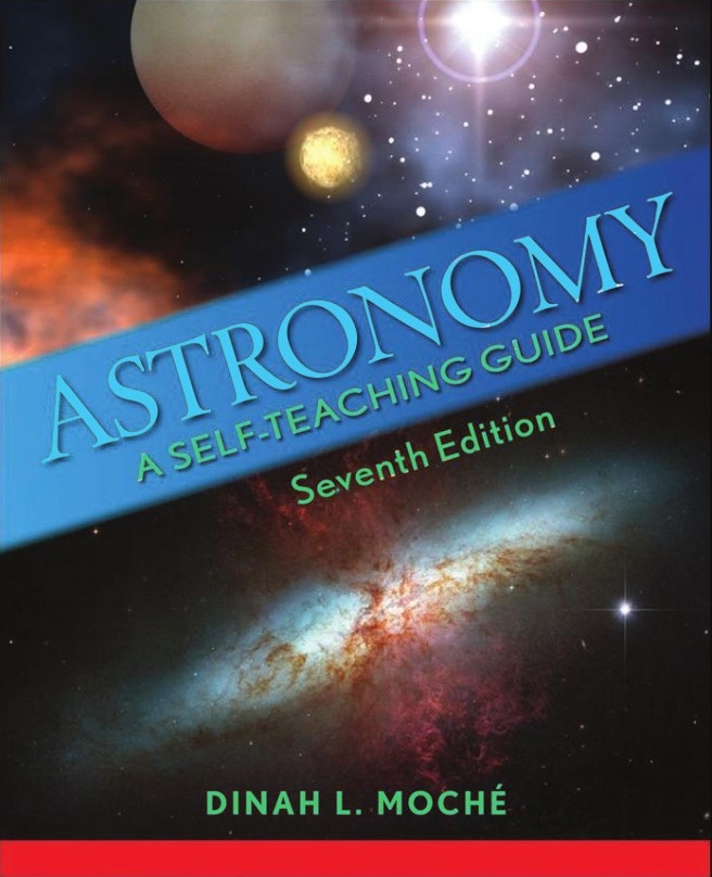 Astronomy A Self Teaching Guide 7th edition Dinah L.Moche in pdf