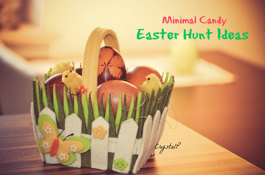 Crystal P Fitness and Food: Minimal Candy Easter Hunt Ideas