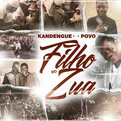 Filho do Zua - Kandengue Do Povo EP