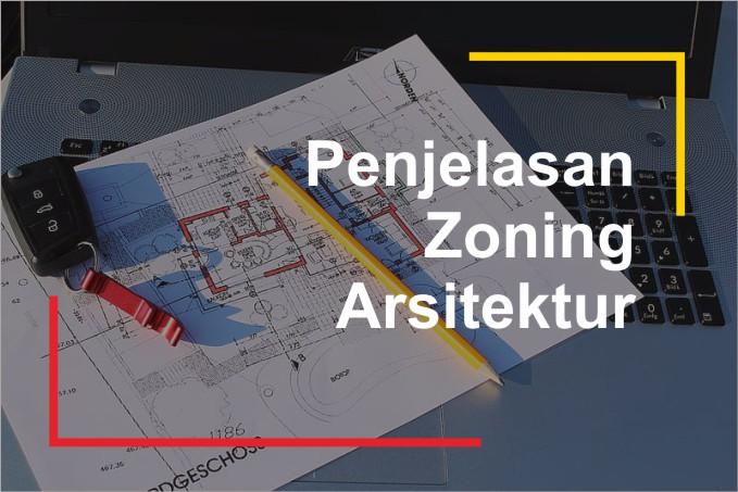 penjelasan zoning dalam arsitektur