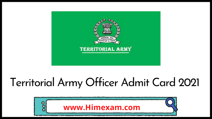 Territorial Army Officer Admit Card 2021