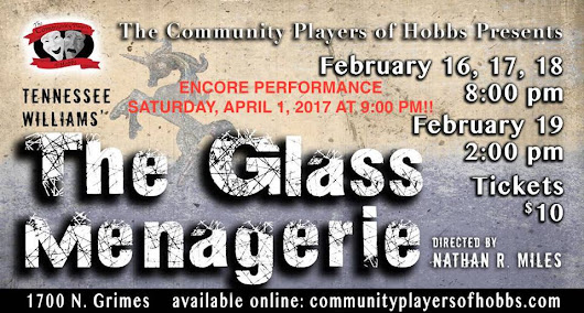 "ENCORE PERFORMANCE ""The Glass Menagerie"""