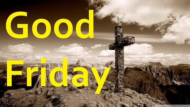 good friday images, good friday wishes images, good friday images download, good friday images with messages, good friday images with quotes, happy good friday images, happy good friday images 2019, good friday images 2019, easter sunday images, good friday picture, easter images, happy friday images, friday greetings