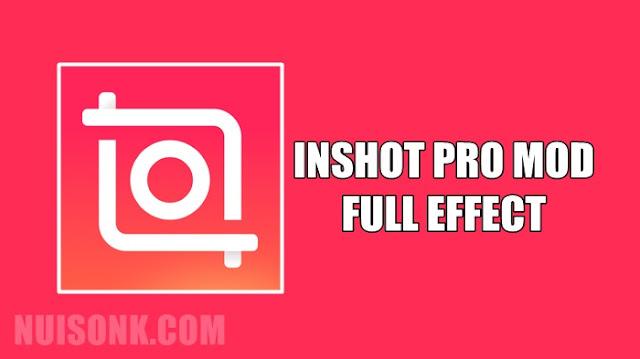 Download Inshot Pro MOD APK Full Efek Tanpa Watermark