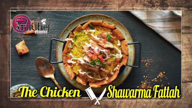 The Chicken Shawarma Fattah