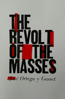 http://tertulia-moderna.blogspot.com/2017/12/book-review-revolt-of-masses-by-jos.html