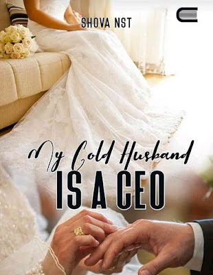 Novel My Cold Husband is A CEO Karya Shova Nst PDF