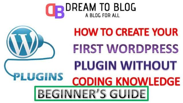 How-To-Create-A-WordPress-Plugin-With-Zero-Coding-Skills