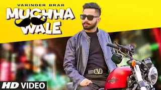 Checkout Varinder Brar New Song Muchha Wale & song lyrics are penned and sung by him