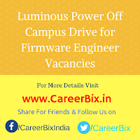 Luminous Power Off Campus Drive for Firmware Engineer Vacancies