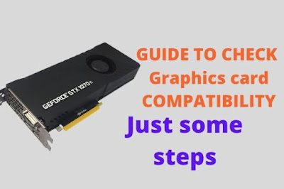 How to know if a graphics card is compatible