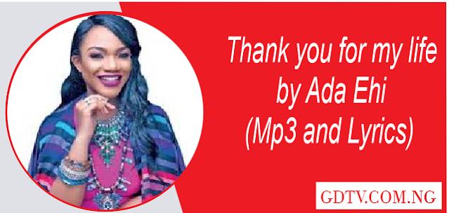 Thank you for my life lyrics by Ada Ehi