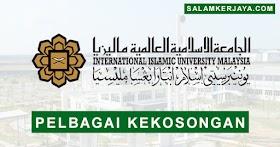 Universiti Islam Antarabangsa Malaysia (UIAM) Buka Pengambilan Pelbagai Kekosongan Jawatan Terkini ~ Mohon Sekarang!