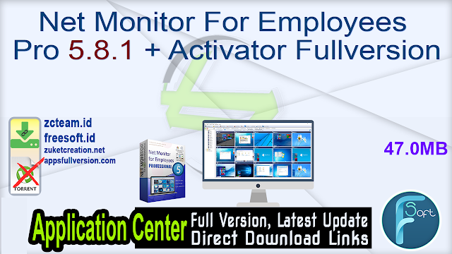Net Monitor For Employees Pro 5.8.1 + Activator Fullversion