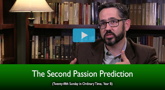 The Second Passion Prediction (The Mass Readings Explained)