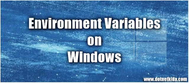 Add or Edit Environment Variables on Windows 10