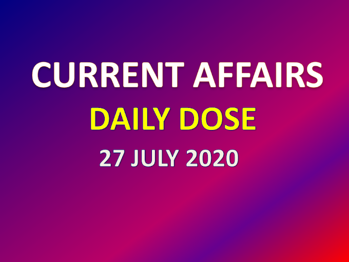 Daily Current Affairs 2020 in Hindi - 27 JULY 2020