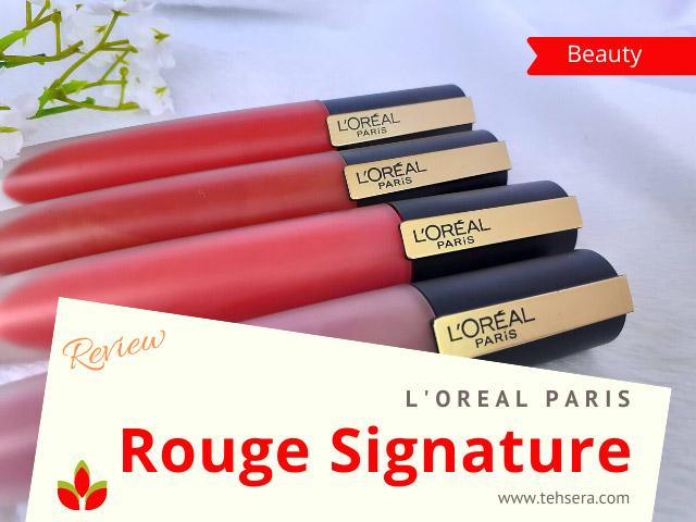 Review Rouge Signature Loreal Paris - lip matte ink anti krengki