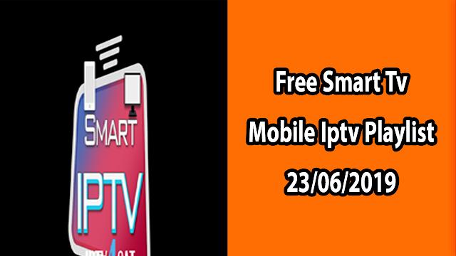 Free Smart Tv Mobile Iptv Playlist 23/06/2019
