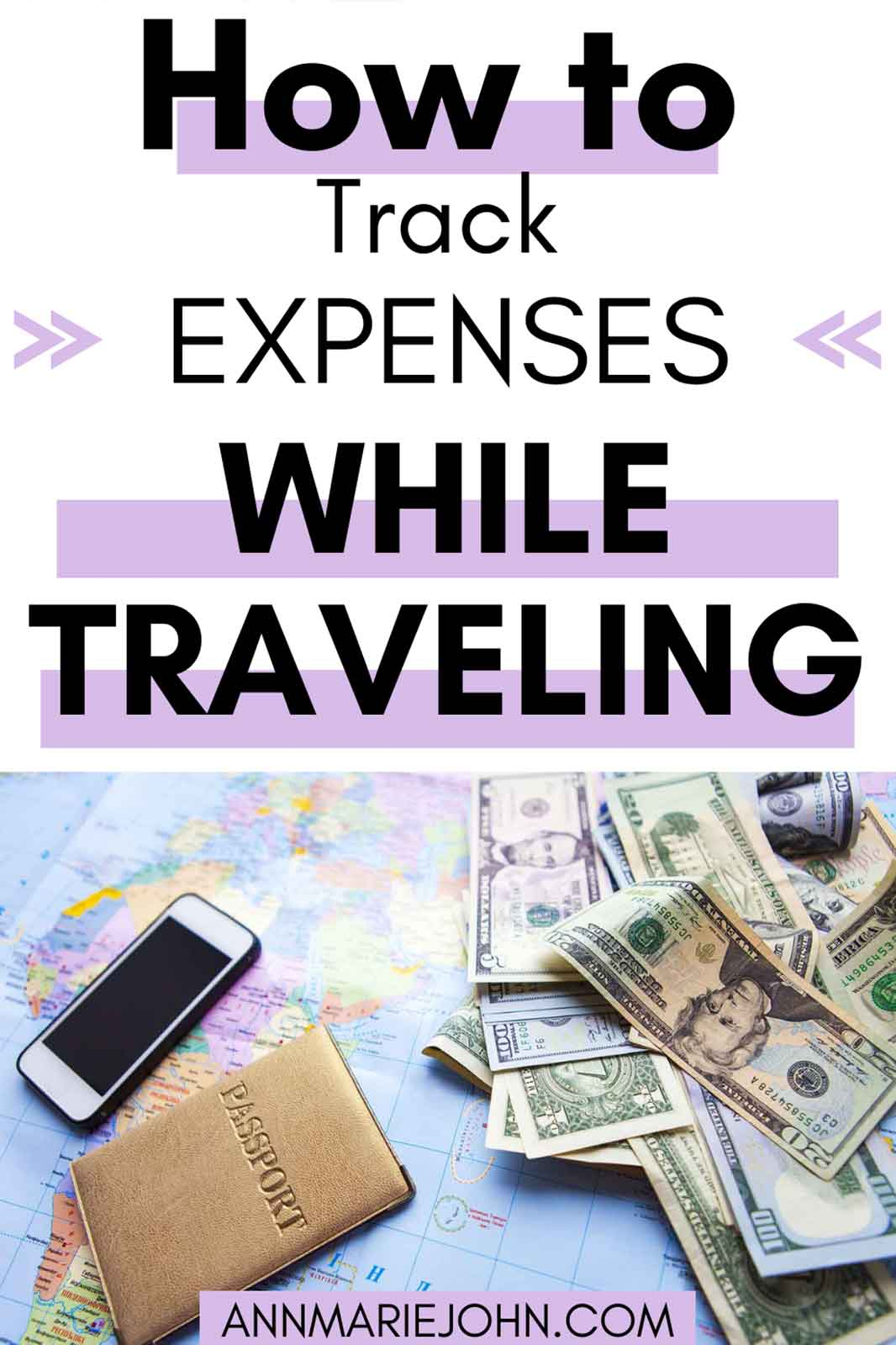 How To Effectively Track Your Expenses While You're Traveling The World
