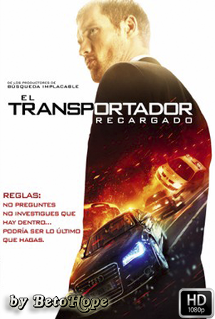 El Transportador Recargado [2015] [Latino-Ingles] HD 1080P [Google Drive] GloboTV