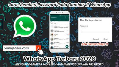Tutorial Mengirim Foto Menggunakan Password di WhatsApp Terbaru 2020
