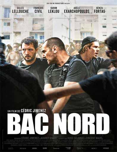 pelicula BAC Nord: Brigada Anticriminal