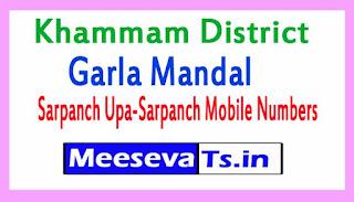 Garla Mandal Sarpanch Upa-Sarpanch Mobile Numbers List  Khammam District in Telangana State
