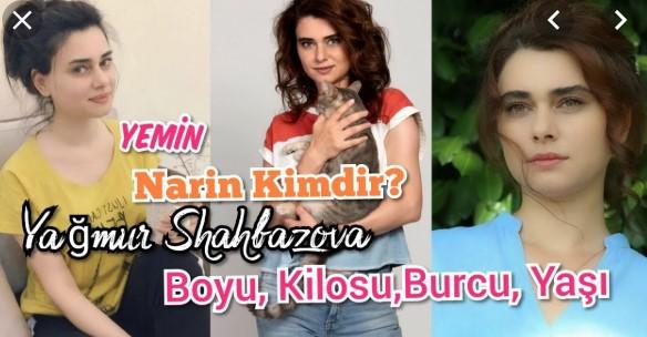 Yemin Dizisi Narin'in Azeri Sevgilisi Kim Diziye Ne Zaman Girecek