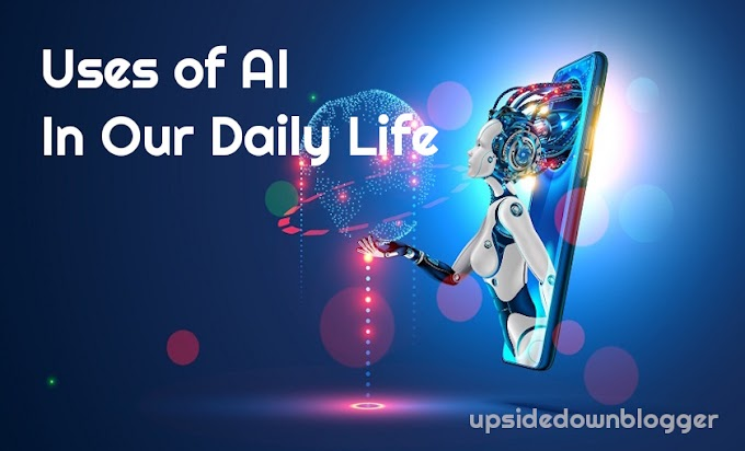 Use Of AI in Our Daily Life [Top 10 Existing Uses ]