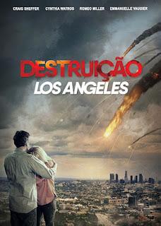 Destruição: Los Angeles - HDRip Dual Áudio