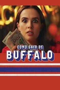 Como Sair de Buffalo Torrent - BluRay 1080p Dual Áudio